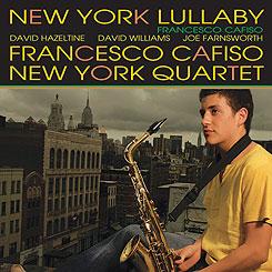 ♪ニューヨーク・ララバイ/フランチェスコ・カフィーソ・ニューヨーク・カルテット