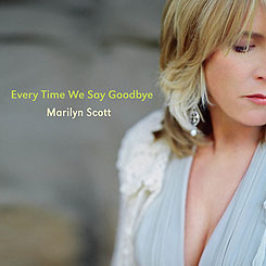 "Download jazz mp3 ""Every Time We Say Goodbye"" by Marilyn Scott"